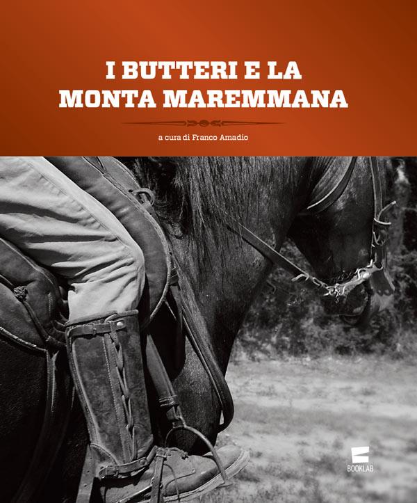 I Butteri e la Monta Maremmana